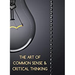 The Art of Common Sense and Critical Thinking In The Workplace - Employee Training & Awareness