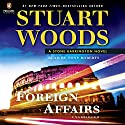 Foreign Affairs: Stone Barrington, Book 35 Audiobook by Stuart Woods Narrated by Tony Roberts
