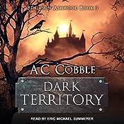 Dark Territory: Benjamin Ashwood, Book 3   AC Cobble