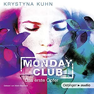 Das erste Opfer (Monday Club 1) | Livre audio