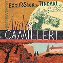 Excursion to Tindari: Inspector Montalbano, Book 5 Audiobook by Andrea Camilleri Narrated by Mark Meadows