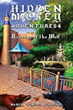 HIDDEN MICKEY ADVENTURES 4: Revenge of the Wolf