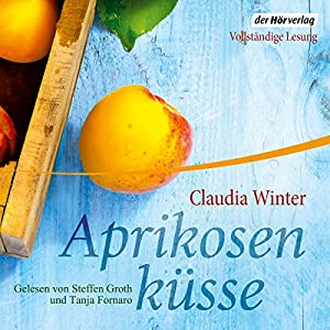 Aprikosenküsse Hörbuch