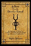 Letters from the Devils Forest: An Anthology of Writings on Traditional Witchcraft, Spiritual Ecology and Provenance Traditionalism