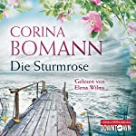 Die Sturmrose | Corina Bomann