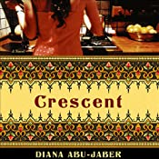 Crescent | [Diana Abu-Jaber]