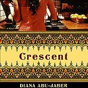 Crescent | [Diana Abu-Jaber]