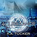 Allegiance: Causal Enchantment #3 Audiobook by K. A. Tucker Narrated by Khristine Hvam