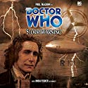 Doctor Who - Storm Warning Audiobook by Alan Barnes Narrated by Paul McGann, India Fisher