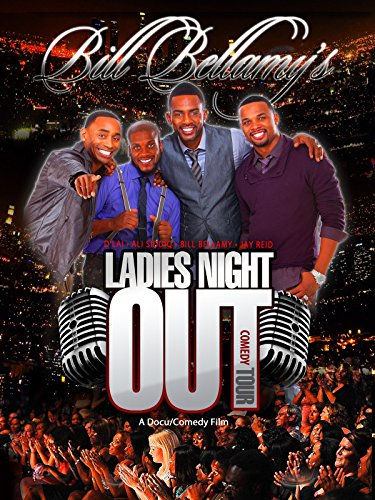 Bill Bellamy: Ladies Night Out