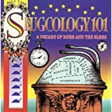 Slugcology 101 - A Decade of Doug & The Slugsby Doug and the Slugs