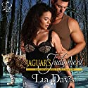 Jaguar's Judgement: Ashwood Falls, Book 6 (       UNABRIDGED) by Lia Davis Narrated by Annika Hart