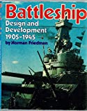 Battleship Design and Development 1905-1945 (0831707003) by Friedman, Norman