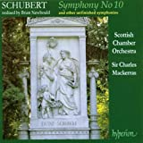 Schubert: Symphony No.10 And Other Unfinished Symphoniesby Franz Schubert