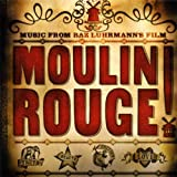 Original Soundtrack Moulin Rouge: MUSIC FROM BAZ LUHRMANN'S FILM by Original Soundtrack (2002) Audio CD