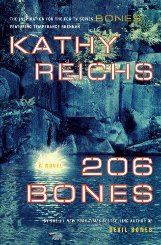 206 Bones: A Novel (Temperance Brennan), Kathy Reichs