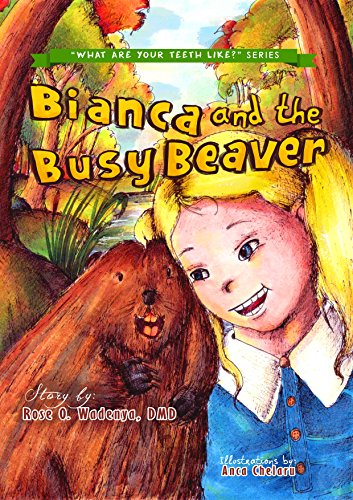 bianca-and-the-busy-beaver-what-are-your-teeth-like-book-3-english-edition