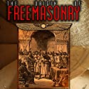 The Origin of Freemasonry: Where Did it All Begin (       UNABRIDGED) by David Harrison Narrated by David Harrison
