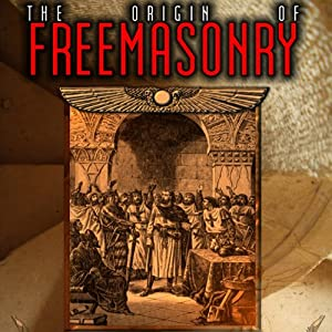 The Origin of Freemasonry: Where Did it All Begin | [David Harrison]