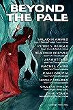 Jim Butcher Beyond the Pale: A Fantasy Anthology
