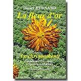 echange, troc Didier Bernard - La fleur d'or : Le chrysanthème