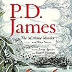 The Mistletoe Murder and Other Stories | P. D. James