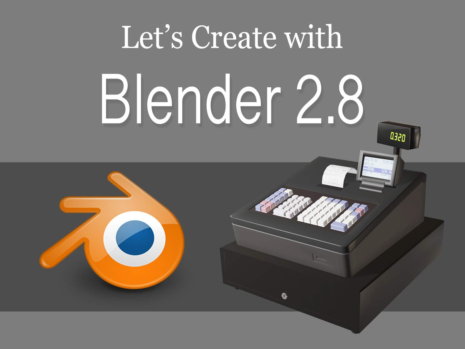 Let's Create with Blender 2.8 on Amazon Prime Instant Video UK