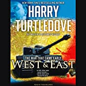 The War That Came Early: West and East | Harry Turtledove