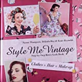 Style Me Vintage Look Book Step-by-Step Retro Look Book