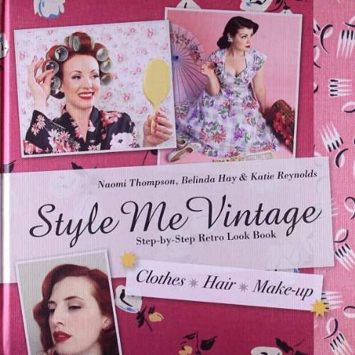 style-me-vintage-step-by-step-retro-look-book-clothes-hair-make-up
