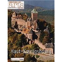 Connaissance des Arts, Hors-série N° 585 : Haut-Koenigsbourg