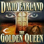 The Golden Queen: The Golden Queen, Book 1 (       UNABRIDGED) by David Farland Narrated by Peter Ganim