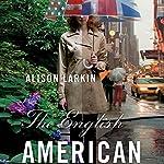 The English American | Alison Larkin