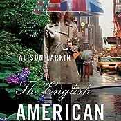 The English American | [Alison Larkin]