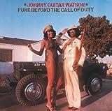 echange, troc Johnny Guitar Watson - Funk Beyond the Call of Duty