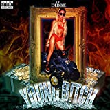 Young B!tch [Explicit]