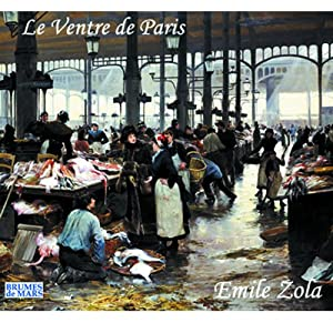 Le ventre de Paris Audiobook