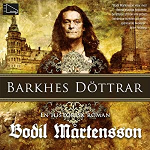 Barkhes döttrar [Barkhor Daughters] | [Bodil Mårtensson]