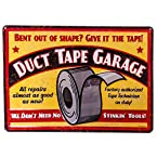 Duct Tape Garage Embossed Tin Sign