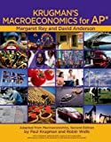 Krugmans Macroeconomics for AP Package [With Economics by Example]