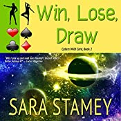 Win, Lose, Draw | Sara Stamey