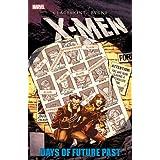 X-Men: Days of Future Past ~ Chris Claremont