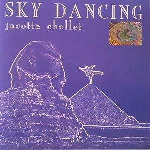 Sky Dancing - Jacotte Chollet
