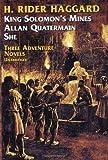 Image of Three Adventure Novels:  She, King Solomon's Mines, Allan Quatermain