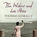 The Widow and her Hero | Thomas Keneally