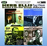 Herb Ellis Four Classic Albums (Nothing But The Blues / Herb Ellis Meets Jimmy Giuffre / Ellis In Wonderland / Thank You, Charlie Christian)