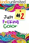 Just F*cking Color 2: The Adult Book...
