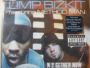 Limp Bizkit - Feat Method Man - N 2 Gether Now Break Stuff ...