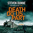 Death Do Us Part: DI Damen Brook 6 Audiobook by Steven Dunne Narrated by Jonathan Keeble
