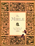 img - for Il miele book / textbook / text book
